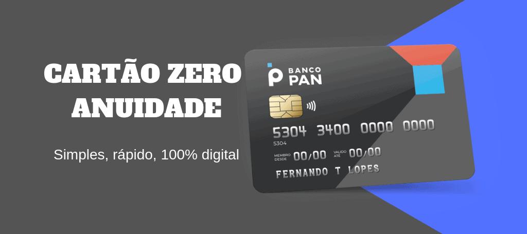 O-CARTÃO-PAN- ZERO-ANUIDADE- VALE-A-PENA